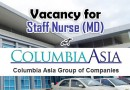 Vacancy for Staff Nurse (MD) at Columbia Asia Hospital