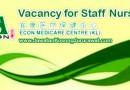 Vacancy for Staff Nurse at Econ Medicare Centre & Nursing Home Sdn Bhd