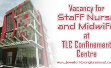 Vacancy for Staff Nurse and Midwife at TLC Confinement Centre