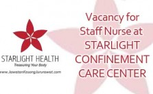 Vacancy for Staff Nurse at STARLIGHT CONFINEMENT CARE CENTER